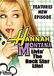 Hannah Montana: Livin' The Rock Star...