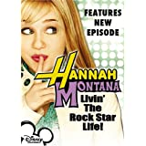 Hannah Montana, Vol. 1 - Livin' the Rock Star Life ~ Miley Cyrus
