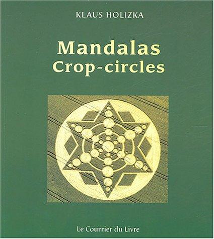 Mandalas Crop-Circles : 32 Mandalas à colorier pour un