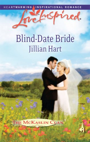 Blind-Date Bride (The McKaslin Clan: Series 4, Book 1)