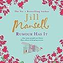 Rumour Has It Hörbuch von Jill Mansell Gesprochen von: Esther Wane