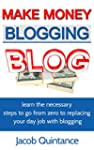 Make Money Blogging: learn the necess...