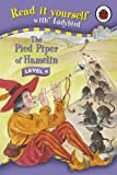 The Pied Piper of Hamelin (Read it Yourself - Level 4)