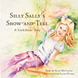 img - for Silly Sally's Show-And-Tell: A Little Kenzi Story book / textbook / text book