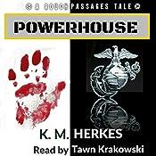 Powerhouse: Rough Passages, Book 2   K. M. Herkes