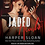 Jaded Hearts: Loaded Replay Series, Book 1 | Harper Sloan