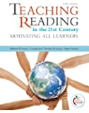 Teaching Reading in the 21st Century: Motivating All Learners (5th Edition)