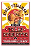 Kinky Friedmans Guide to Texas Etiquette