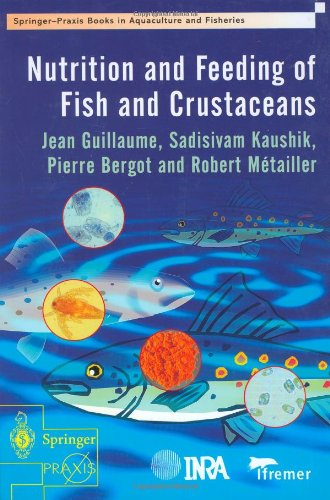 Nutrition And Feeding Of Fish And Crustaceans (Springer Praxis Books / Food Sciences)