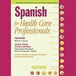 Spanish for Health Care Professionals | William C. Harvey