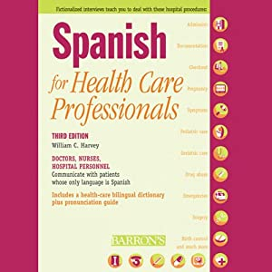Spanish for Health Care Professionals | [William C. Harvey]