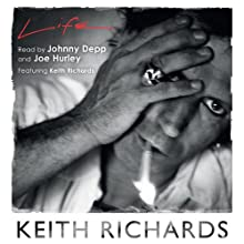 Life Audiobook by Keith Richards Narrated by Keith Richards, Johnny Depp, Joe Hurley