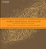 img - for Early Medieval Scotland: Individuals, Communities and Ideas book / textbook / text book