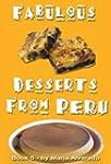 Fabulous Desserts from Peru Vol. 5