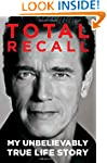 Total Recall: My Unbelievably True Li...