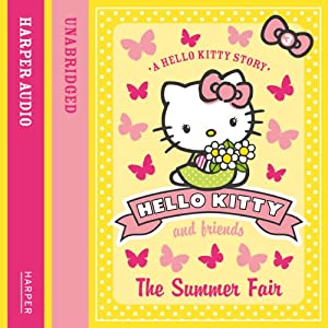 The Summer Fair: Hello Kitty and Friends, Book 3 | [Linda Chapman, Michelle Misra]