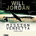 Mission Vendetta (Ryan Drake 1) | Will Jordan