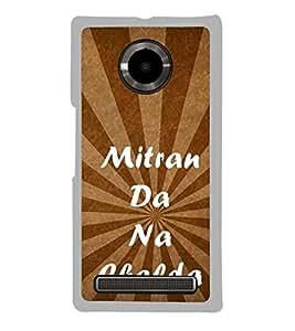 Mitran Da Na Chalda 2D Hard Polycarbonate Designer Back Case Cover for YU Yuphoria :: YU Yuphoria YU5010