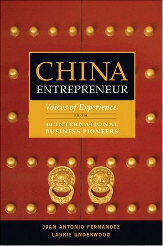 China Entrepreneur: Voices of Experience from 40...
