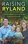 Raising Ryland: Our Story of Parentin...