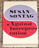 Image of Against interpretation, and other essays