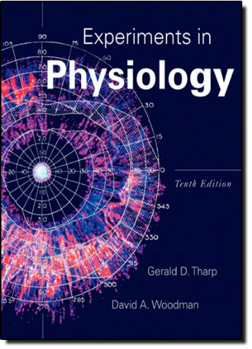 Experiments in Physiology (10th Edition)