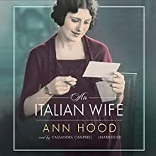 An Italian Wife (       UNABRIDGED) by Ann Hood Narrated by Cassandra Campbell