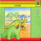 Sauri und Edmonto erleben gefährliche Abenteuer (Sauri 9) | Wolf Rahtjen