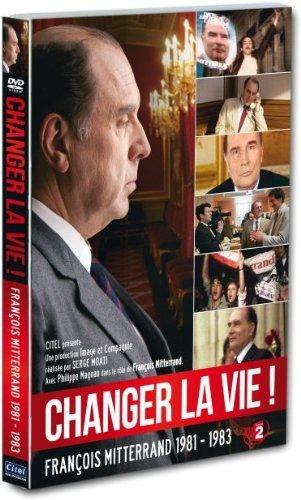 changer-la-vie-mitterrand-1981-1983-fr-import