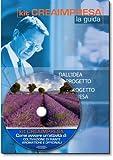 Come avviare un attività di coltivazione piante aromatiche e officinali. Con CD-ROM + OMAGGIO Banca Dati 1500 Nuove Idee di Business per trovare il lavoro giusto che fa per te