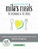 Download Mila's Meals: The Beginning & The Basics