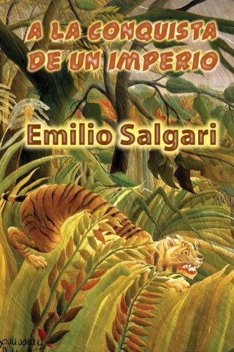 A la conquista de un imperio  [Salgari, Emilio] (Tapa Blanda)