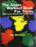 img - for The Anger Workout Book for Teens book / textbook / text book