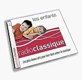 echange, troc  - Radio Classique : Les Enfants