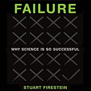 Failure: Why Science Is so Successful Audiobook