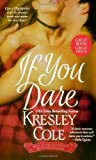 If You Dare (The MacCarrick Brothers, Book 1) (1416540946) by Cole, Kresley