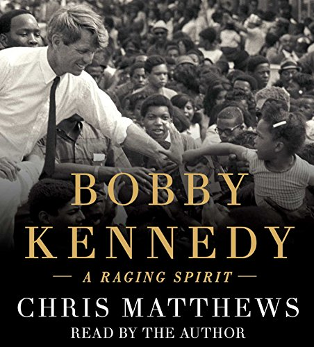 Book Cover: Bobby Kennedy: A Raging Spirit