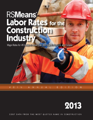 RSMeans Labor Rates for the Construction Industry 2013 - RS Means - RS-Labor - ISBN: 1936335662 - ISBN-13: 9781936335664