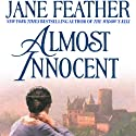 Almost Innocent Audiobook by Jane Feather Narrated by Rosalind Ashford