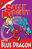 img - for Sally Mudgett and the Blue Dragon book / textbook / text book