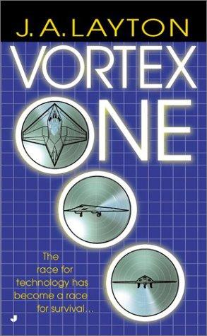 Vortex One, J. A. Layton