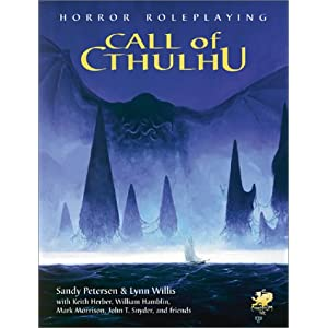 Call Of Cthulhu: Horror Roleplaying In the Worlds Of H.P. Lovecraft (5.6.1 Edition / Version 5.6.1) Sandy Petersen and Lynn Willis