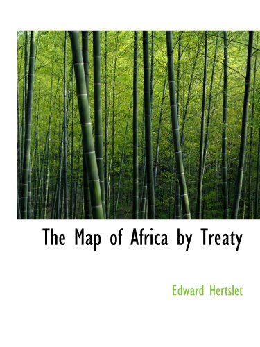 The Map of Africa by Treaty