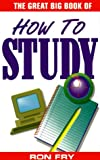 Great Big Book Of How To Study (Great Big Books) (1564144232) by Ron Fry