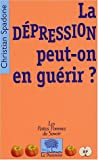 La dpression Peut-on en gurir ?