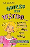 img - for Quiero Ese Vestido... (Spanish Edition) book / textbook / text book