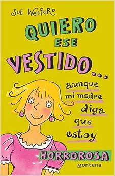Quiero Ese Vestido (Spanish Edition) (Spanish) Paperback – April