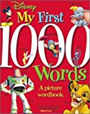 Disney: My First 1000 Words (Disney Learning)
