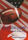 A passing game: A history of the CFL