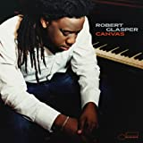 Canvas ~ Robert Glasper